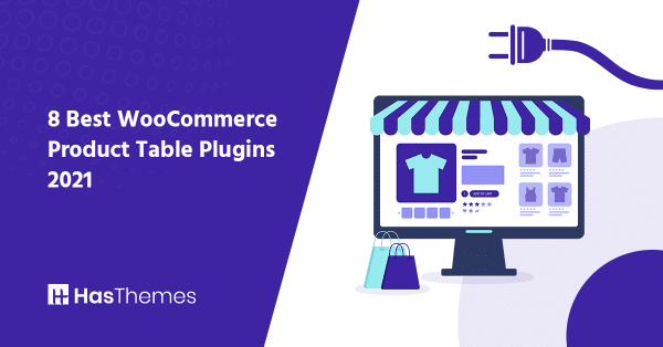 best woocommerce product table plugins 2021