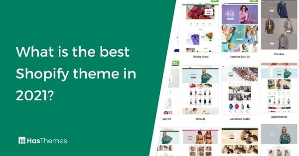 What is the best Shopify theme